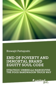 END OF POVERTY AND IMMORTAL BRAND EQUITY SOUL CODE