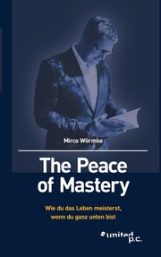 The Peace of Mastery