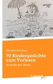 70 Kindergedichte zum Vorlesen