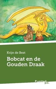 Bobcat en de Gouden Draak
