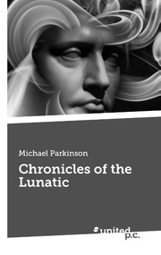 Chronicles of the Lunatic