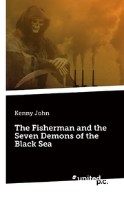 The Fisherman and the Seven Demons of the Black Sea