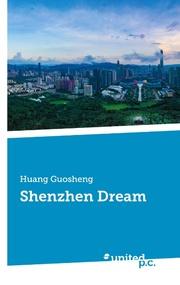 Shenzhen Dream