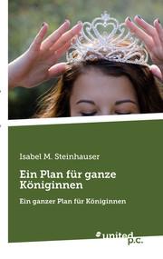 Ein Plan für ganze Königinnen