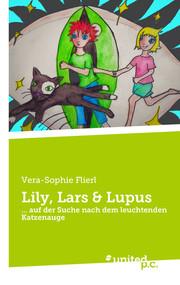 Lily, Lars & Lupus