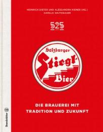 525 Jahre Salzburger Stiegl Bier