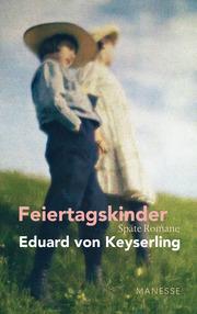 Feiertagskinder - Späte Romane
