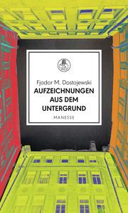 Aufzeichnungen aus dem Untergrund