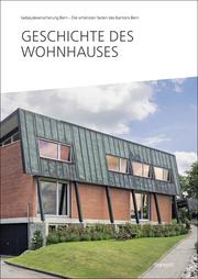 Geschichte des Wohnhauses