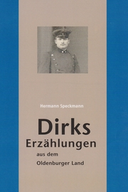 Dirks Erzählungen aus dem Oldenburger Land - Cover
