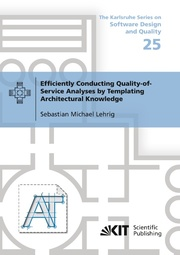 Efficiently Conducting Quality-of-Service Analyses by Templating Architectural Knowledge
