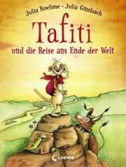 Tafiti und die Reise ans Ende der Welt - Cover