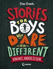 Stories for Boys who dare to be different - Vom Mut, anders zu sein - Cover