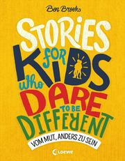 Stories for Kids Who Dare to be Different - Vom Mut, anders zu sein - Cover