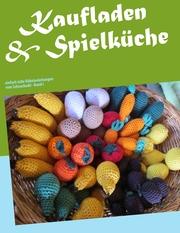 Kaufladen & Spielküche - Cover