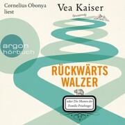 Rückwärtswalzer oder Die Manen der Familie Prischinger (Ungekürzte Lesung) - Cover