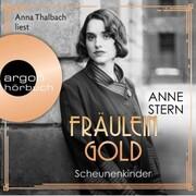 Fräulein Gold. Scheunenkinder - Die Hebamme von Berlin,(Gekürzte Lesefassung) - Cover