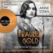 Fräulein Gold: Der Himmel über der Stadt - Die Hebamme von Berlin,(Gekürzt) - Cover