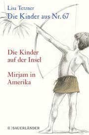 Die Kinder auf der Insel/Mirjam in Amerika