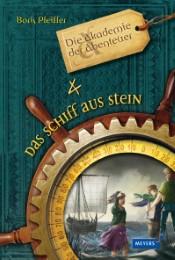 Die Akademie der Abenteuer - Das Schiff aus Stein - Cover