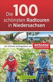 Die 100 schönsten Radtouren in Niedersachsen - Cover