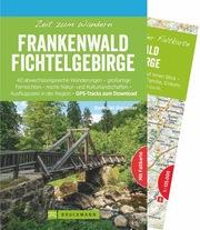 Zeit zum Wandern Frankenwald Fichtelgebirge - Cover