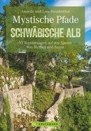 Mystische Pfade Schwäbische Alb - Cover
