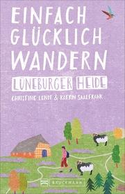 Einfach glücklich wandern - Lüneburger Heide - Cover