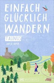 Einfach glücklich wandern Taunus - Cover