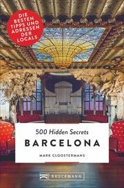 500 Hidden Secrets Barcelona