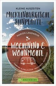 Wochenend und Wohnmobil - Kleine Auszeiten Mecklenburgische Seenplatte - Cover