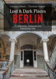 Lost & Dark Places Berlin - Cover