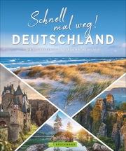 Schnell mal weg! Deutschland - Cover