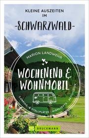 Wochenend und Wohnmobil - Kleine Auszeiten im Schwarzwald - Cover