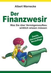 Der Finanzwesir 2.0 - Was Sie über Vermögensaufbau wirklich wissen müssen. Intelligent Geld anlegen und finanzielle Freiheit erlangen mit ETF und Index-Fonds - Cover