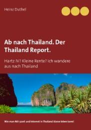 Ab nach Thailand.Der Thailand Report.