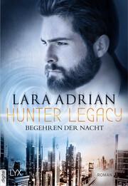 Hunter Legacy - Begehren der Nacht - Cover