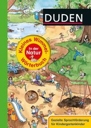 Duden - Kleines Wimmel-Wörterbuch - In der Natur