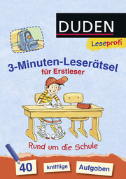 3-Minuten-Leserätsel für Erstleser: Rund um die Schule