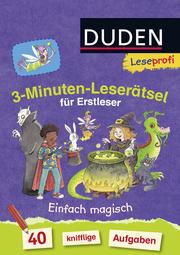 3-Minuten-Leserätsel für Erstleser: Einfach magisch