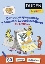 Duden Leseprofi - Der superspannende 3-Minuten-Leserätsel-Block für Erstleser