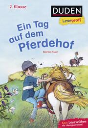 Duden Leseprofi - Ein Tag auf dem Pferdehof, 2. Klasse