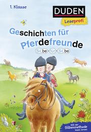 Duden Leseprofi - Silbe für Silbe: Geschichten für Pferdefreunde, 1. Klasse