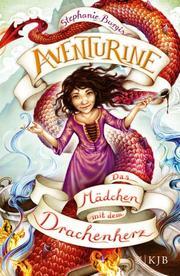 Aventurine - Das Mädchen mit dem Drachenherz - Cover