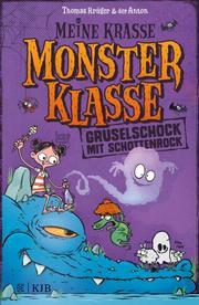 Meine krasse Monsterklasse 2 - Gruselschock mit Schottenrock - Cover