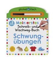 Glücksfisch: Mein erstes Schreib-und Wegwisch-Buch: Schwungübungen - Cover