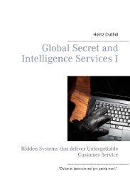 Global Secret and Intelligence Services I