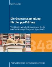 Die Gesetzessammlung für die 34a-Prüfung - Cover