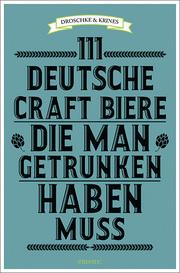 111 deutsche Craft Biere, die man getrunken haben muss - Cover