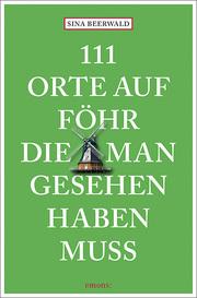111 Orte auf Föhr, die man gesehen haben muss - Cover